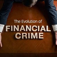 The Evolution of Financial Crime